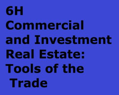 Commercial and Investment Real Estate: Tools of the Trade