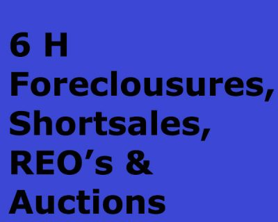Foreclousures, Shortsales, REO's & Auctions (6h)