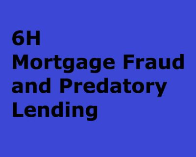Mortgage Fraud and Predatory Lending (6h)