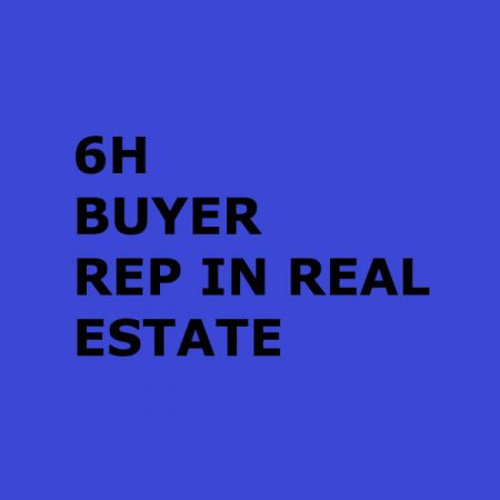 BUYER REPRESENTATION IN REAL ESTATE (6H)