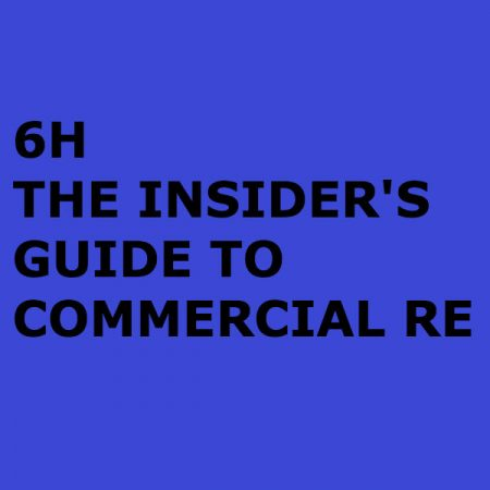 THE INSIDER'S GUIDE TO COMMERCIAL REAL ESTATE