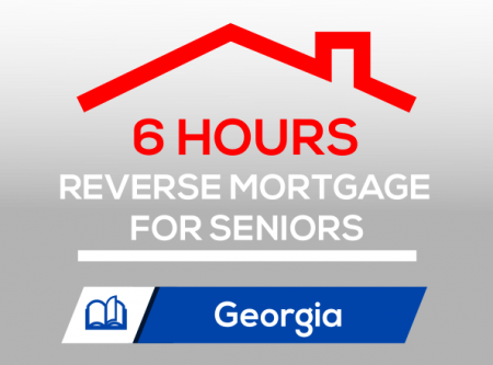 REVERSE MORTGAGE FOR SENIORS (6 CE)